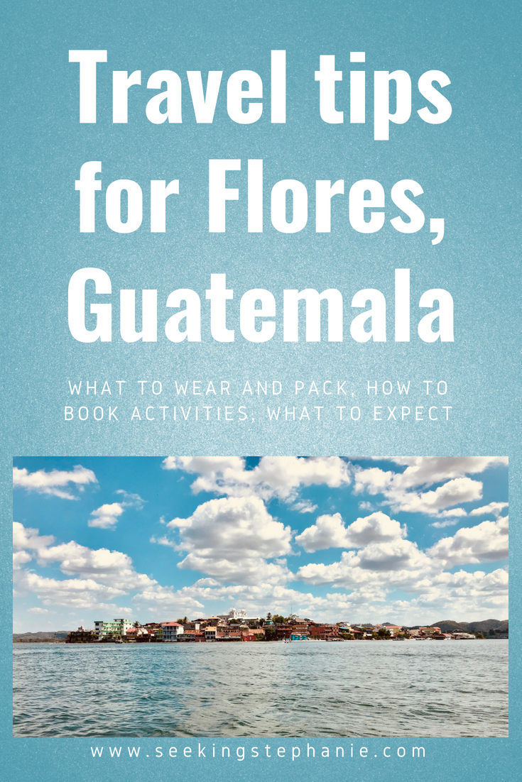 Travel-Tips-Flores-Peten-Guatemala.png